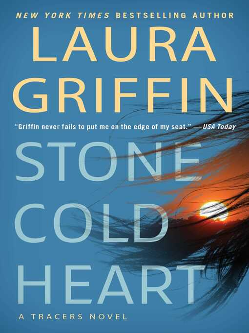 Title details for Stone Cold Heart by Laura Griffin - Wait list