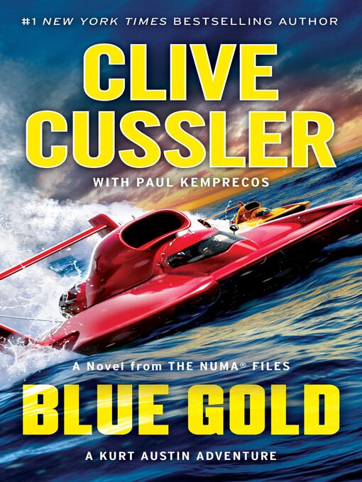 Title details for Blue Gold by Clive Cussler - Wait list