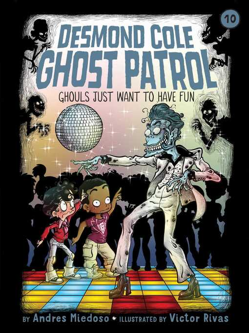 Title details for Ghouls Just Want to Have Fun by Andres Miedoso - Wait list