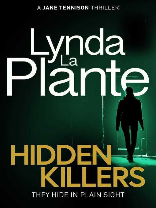 Title details for Hidden Killers by Lynda La Plante - Wait list