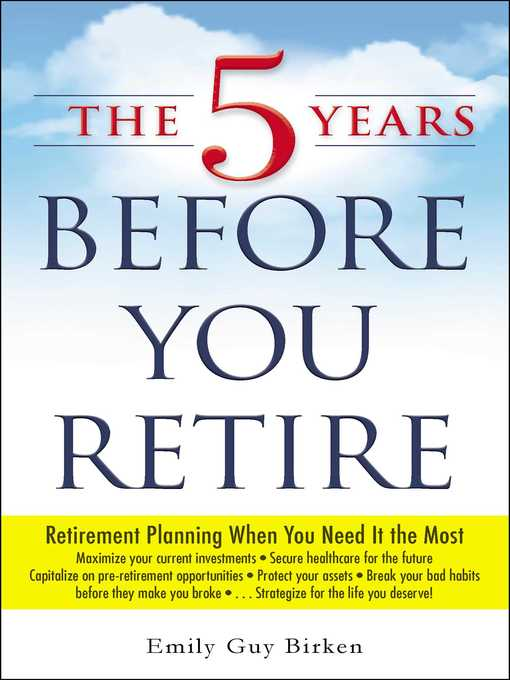 Cover of The 5 Years Before You Retire