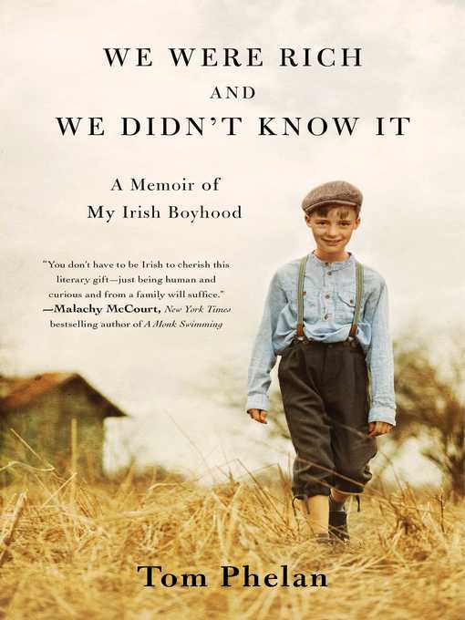 Title details for We Were Rich and We Didn't Know It by Tom Phelan - Wait list