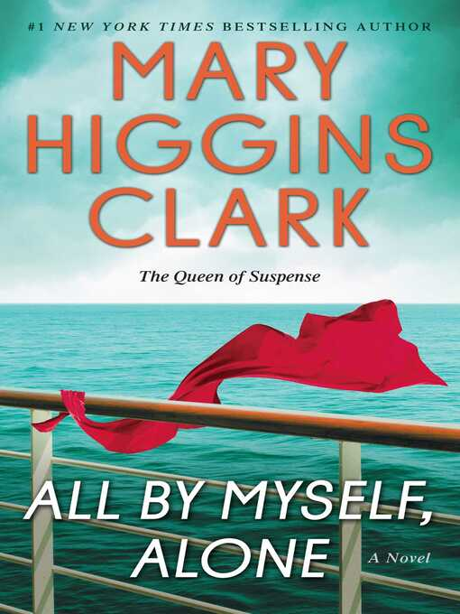 Title details for All by Myself, Alone by Mary Higgins Clark - Available