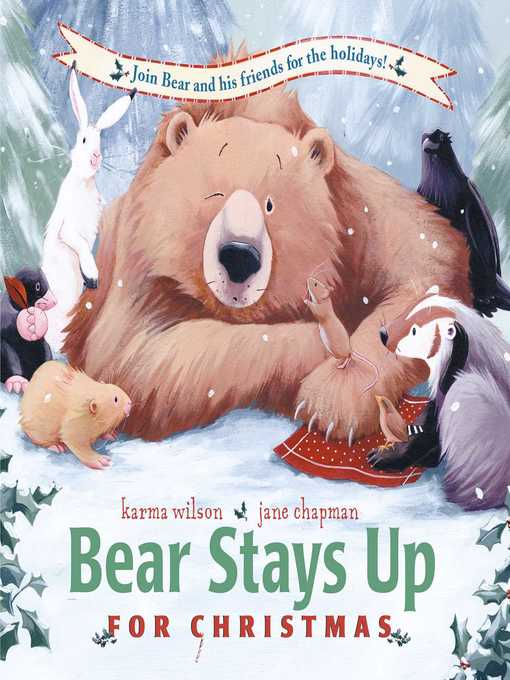 Title details for Bear Stays Up for Christmas by Karma Wilson - Available