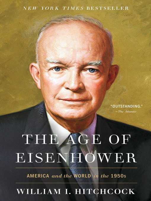 Title details for The Age of Eisenhower by William I Hitchcock - Wait list
