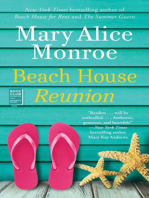 Title details for Beach House Reunion by Mary Alice Monroe - Available