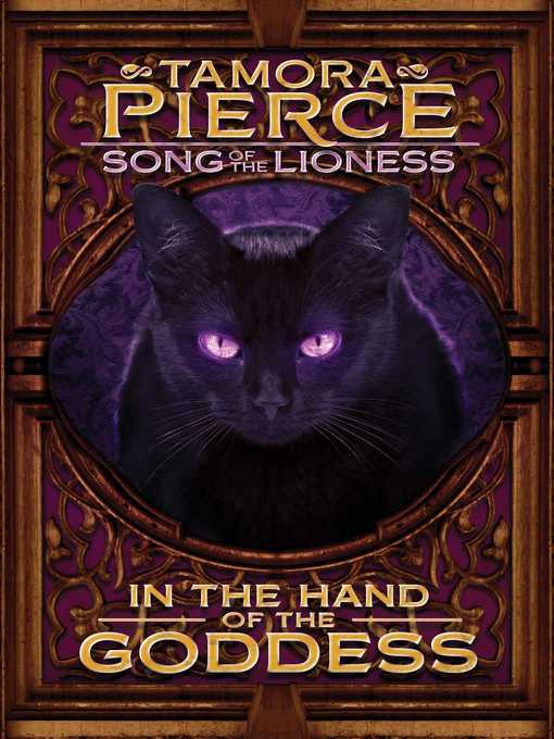 Title details for In the Hand of the Goddess by Tamora Pierce - Available