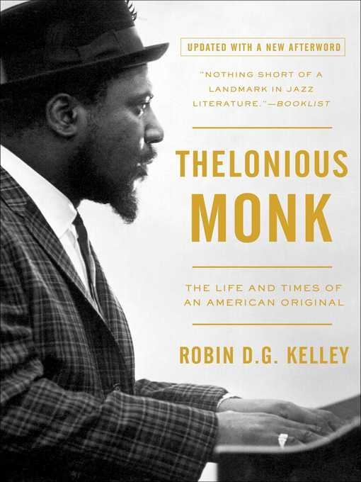 a biography of the life and jazz music career of thelonious monk
