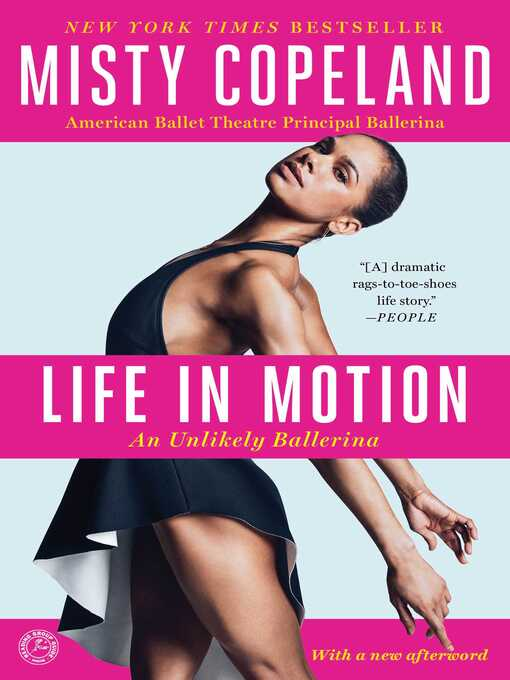 Title details for Life in Motion by Misty Copeland - Wait list