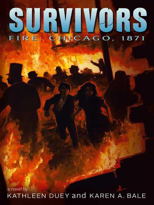 Fire: Chicago 1871 Survivors Series, Book 4