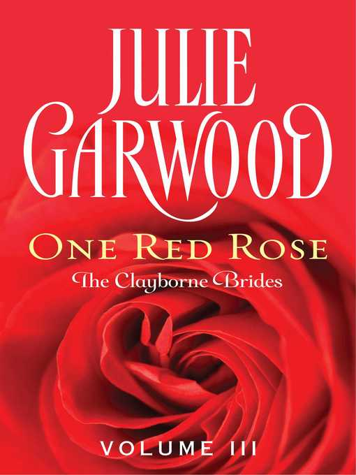 Title details for One Red Rose by Julie Garwood - Wait list