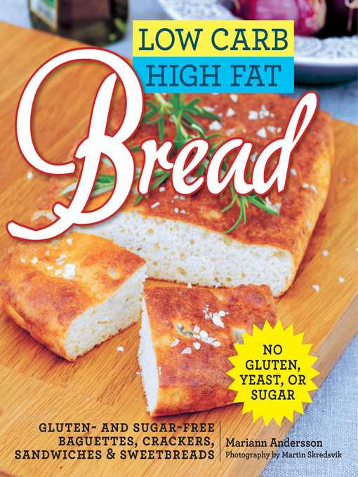 Title details for Low Carb High Fat Bread by Mariann Andersson - Available