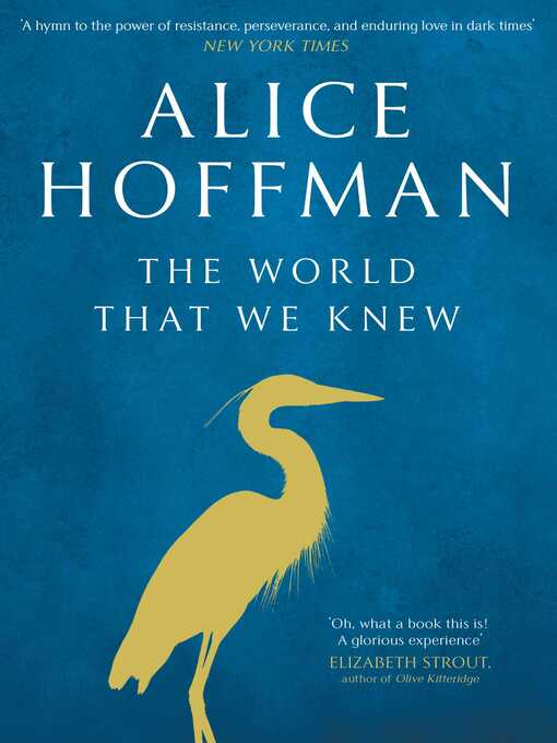 Title details for The World That We Knew by Alice Hoffman - Wait list