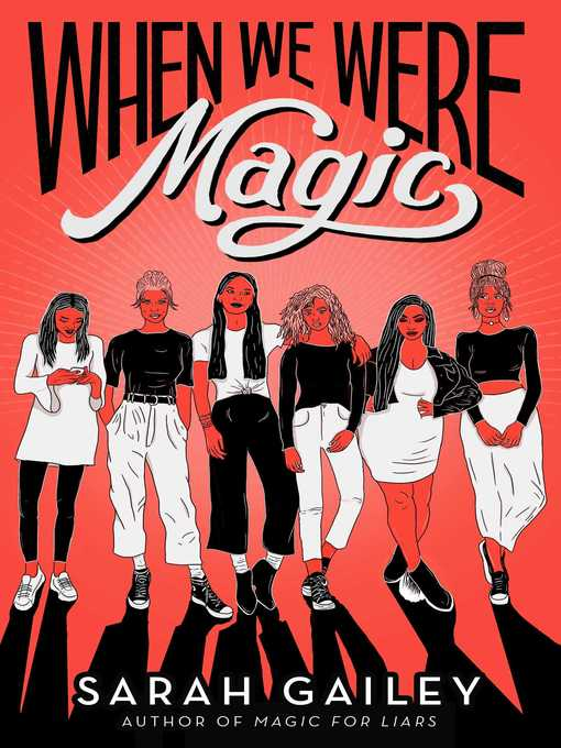 Title details for When We Were Magic by Sarah Gailey - Wait list