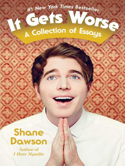 Title details for It Gets Worse by Shane Dawson - Available