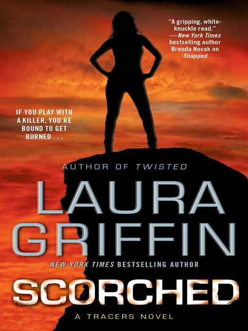 Title details for Scorched by Laura Griffin - Wait list