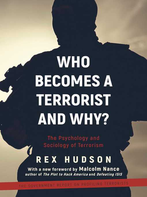 Title details for Who Becomes a Terrorist and Why? by Rex A. Hudson - Available