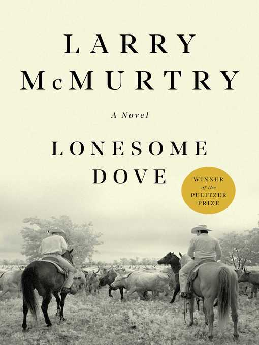 Title details for Lonesome Dove by Larry McMurtry - Wait list