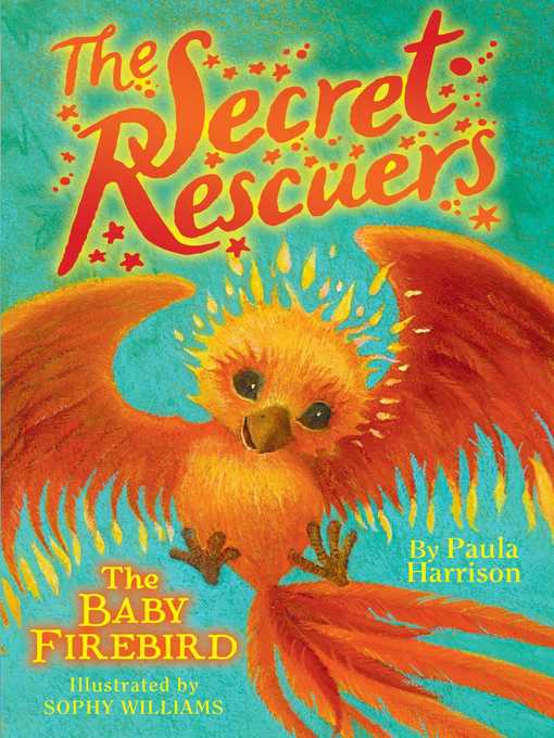Title details for The Baby Firebird by Paula Harrison - Available