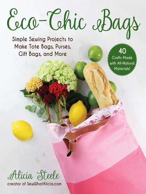 Title details for Eco-Chic Bags by Alicia Steele - Available
