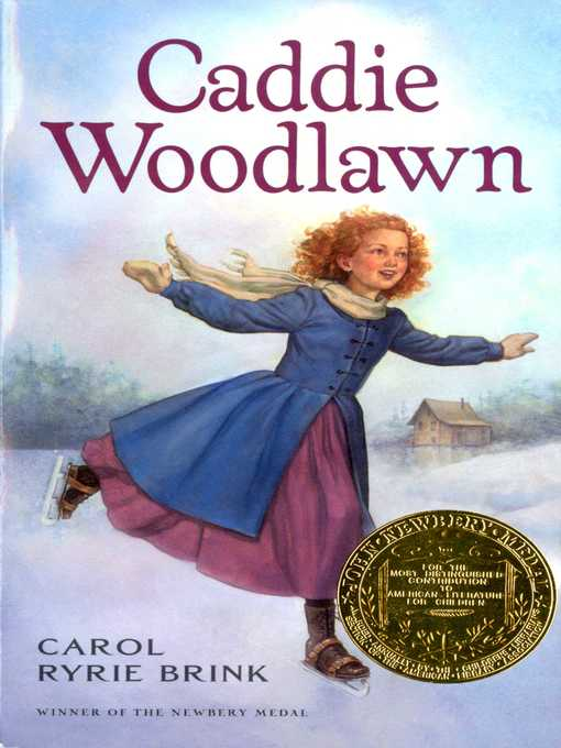 Title details for Caddie Woodlawn by Carol Ryrie Brink - Available