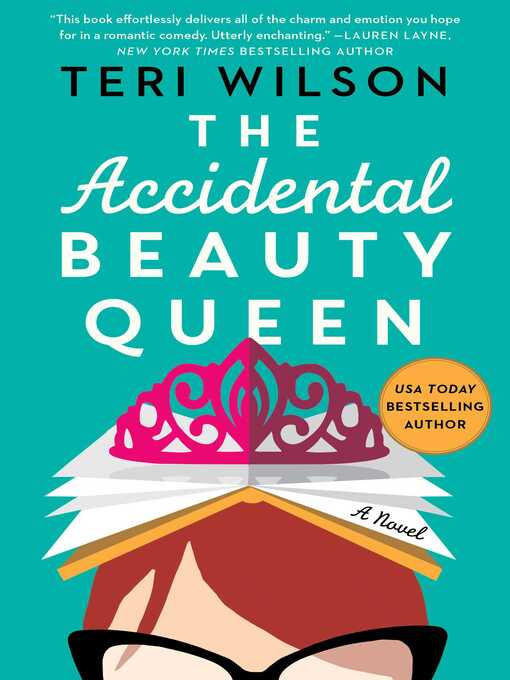 Title details for The Accidental Beauty Queen by Teri Wilson - Available