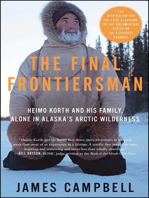 Title details for The Final Frontiersman by James Campbell - Available