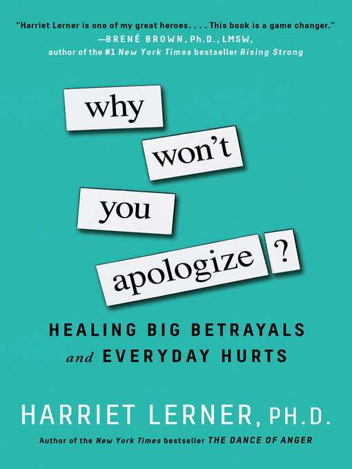 Title details for Why Won't You Apologize? by Harriet Lerner - Available