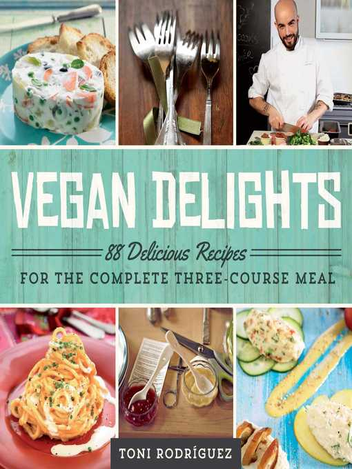Title details for Vegan Delights by Toni Rodríguez - Available