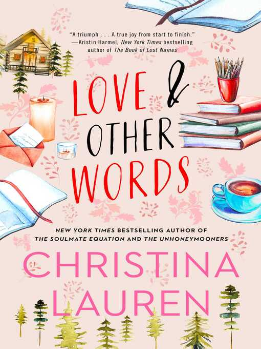 Title details for Love and Other Words by Christina Lauren - Wait list