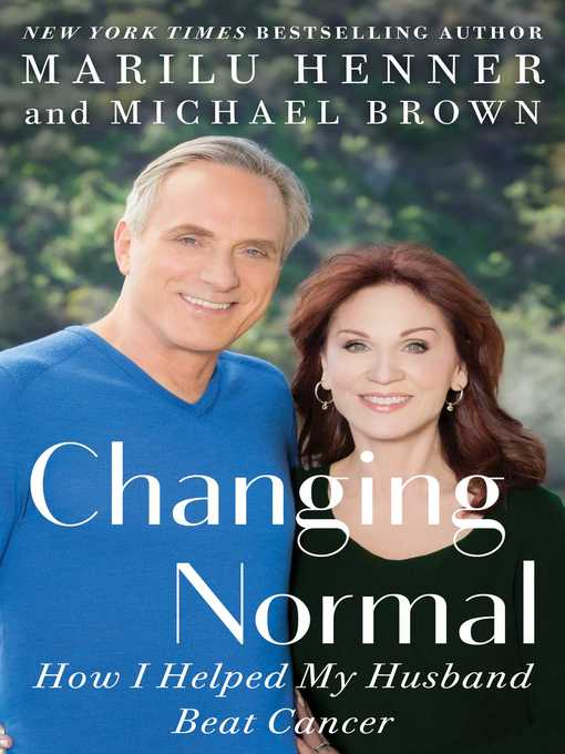Title details for Changing Normal by Marilu Henner - Wait list