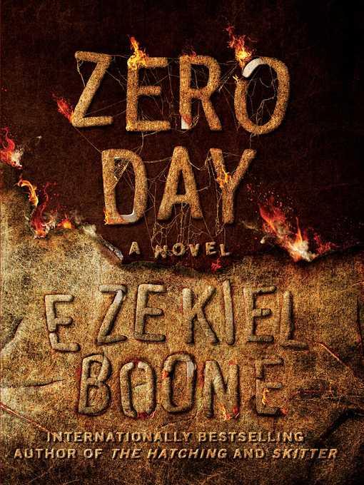 Title details for Zero Day by Ezekiel Boone - Wait list