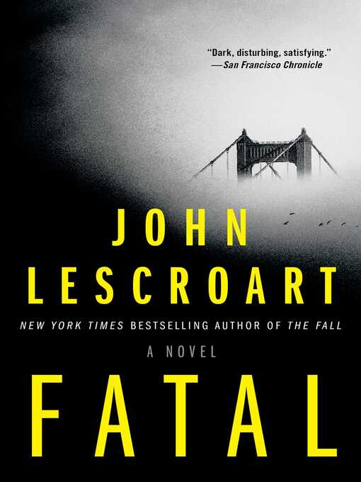 Title details for Fatal by John Lescroart - Wait list