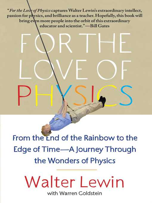 Title details for For the Love of Physics by Walter Lewin - Wait list