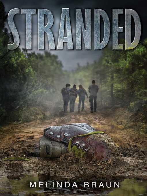 Title details for Stranded by Melinda Braun - Wait list