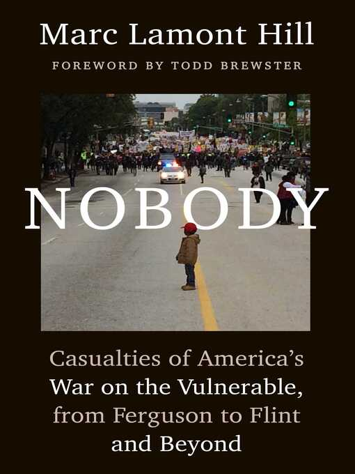 Title details for Nobody by Marc Lamont Hill - Available