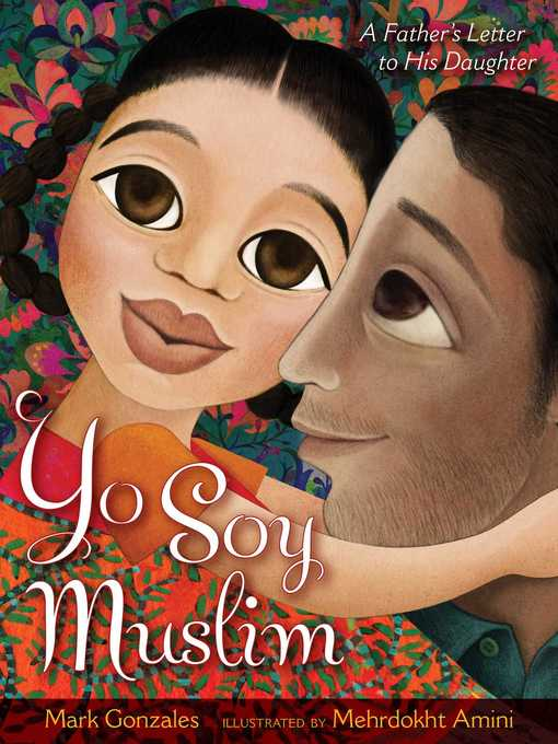 Title details for Yo Soy Muslim by Mark Gonzales - Available