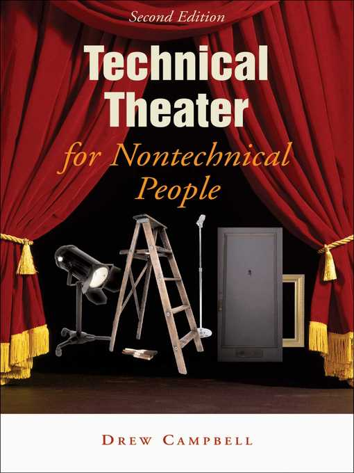 Title details for Technical Theater for Nontechnical People by Drew Campbell - Available