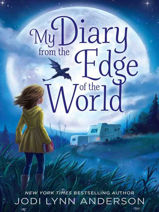 Title details for My Diary from the Edge of the World by Jodi Lynn Anderson - Wait list