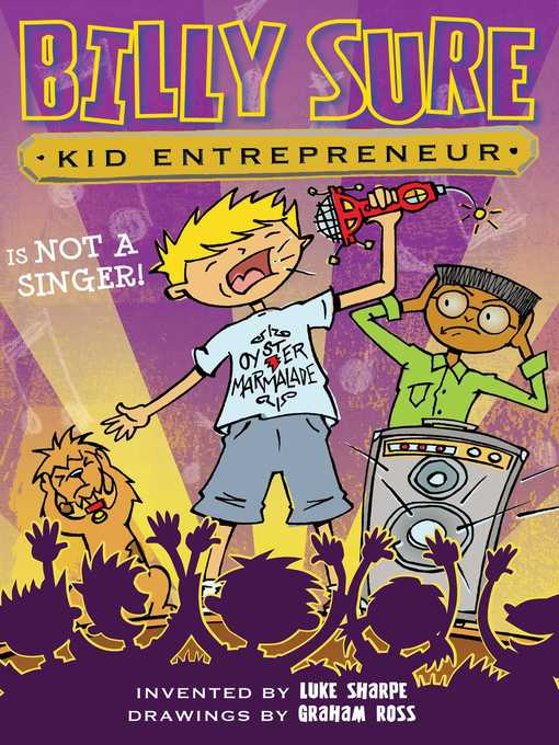 Title details for Billy Sure Kid Entrepreneur Is NOT a SINGER! by Luke Sharpe - Wait list
