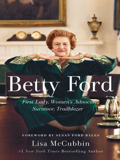 Title details for Betty Ford by Lisa McCubbin - Available