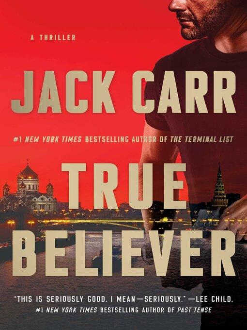 Title details for True Believer by Jack Carr - Wait list
