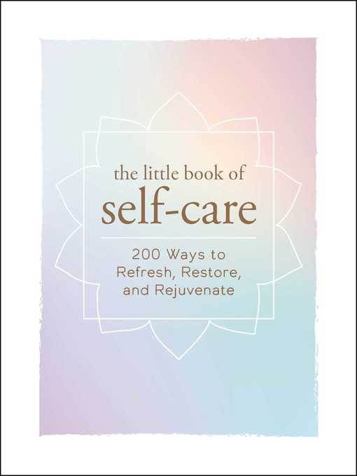 Title details for The Little Book of Self-Care by Adams Media - Wait list