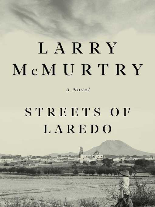 Title details for Streets of Laredo by Larry McMurtry - Wait list