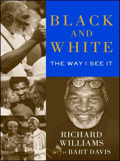 Title details for Black and White by Richard Williams - Wait list