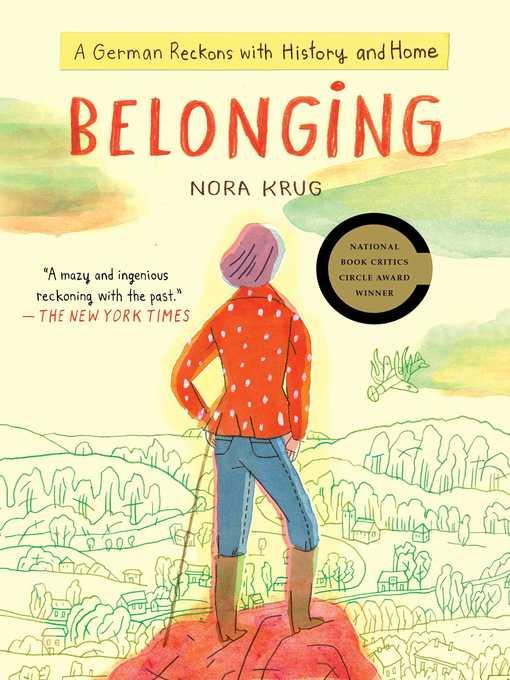 Title details for Belonging by Nora Krug - Wait list