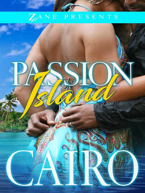 Title details for Passion Island by Cairo - Wait list