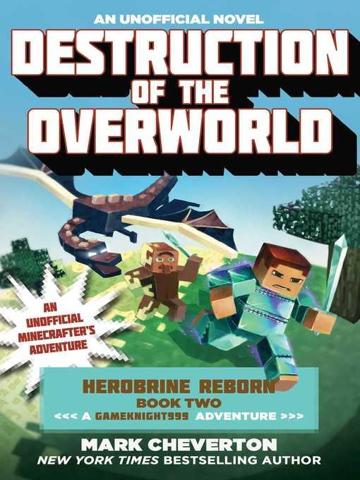 Title details for Destruction of the Overworld by Mark Cheverton - Wait list