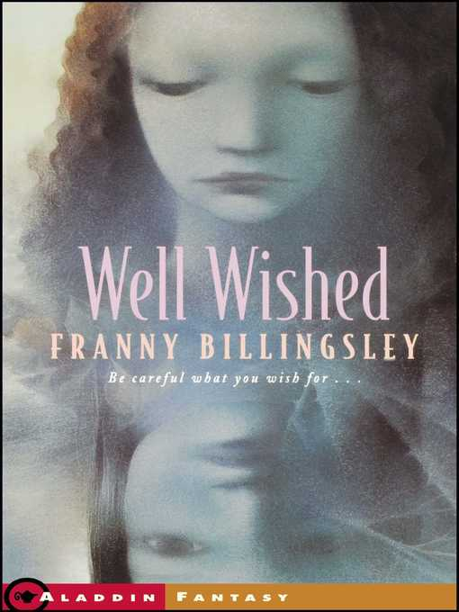 Title details for Well Wished by Franny Billingsley - Wait list