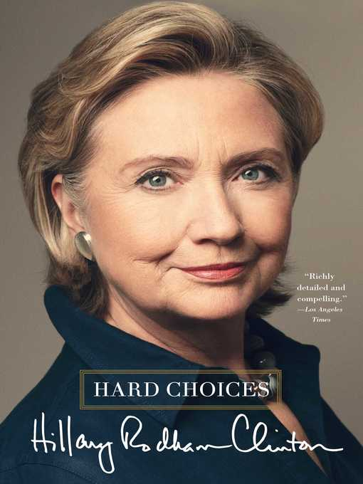 Title details for Hard Choices by Hillary Rodham Clinton - Wait list